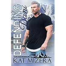 Defending Dani (Alaska Blizzard, Book 1)