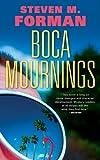 Boca Mournings (Eddie Perlmutter)