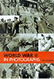 World War Two in Photographs