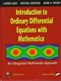 Ordinary Differential Equations with Mathematica : A Media Approach, Gray, A. and Mezzino, M., 0387944818