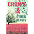 Crows & Other Beasts (Love in the Time of Literature Book 2)