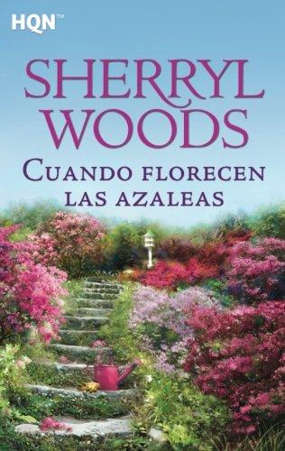 - Cuando florecen las azaleas (Spanish Edition)
