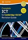 Complete ICT for Cambridge IGCSE Revision Guide (Cie Igcse Complete)