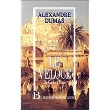 Veloce -Le -Cadix A Tunis