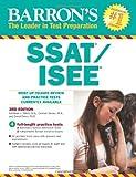 Barron's SSAT/ISEE, 3rd Edition: High School Entrance Examinations