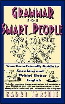 Book Grammar for Smart People [GRAMMAR FOR SMART PEOPLE ORIGI]