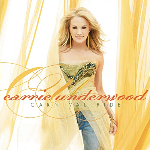 Carnival Ride (The Best Of Carrie Underwood)