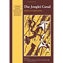 The Jonglei Canal: Impact and Opportunity