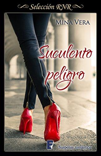 Suculento Peligro (Suculentas pasiones 1) (Spanish Edition) by [Vera, Mina