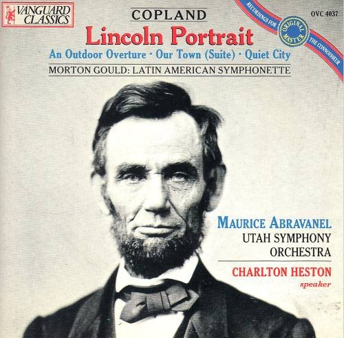 Copland: Lincoln Portrait; An Outdoor Overture; Our Town; Quiet City / Gould: Latin American Symphonette