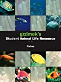 Grzimeks Student Animal Fishes, Catherine Judge Allen and Neil Schlager, 0787692425