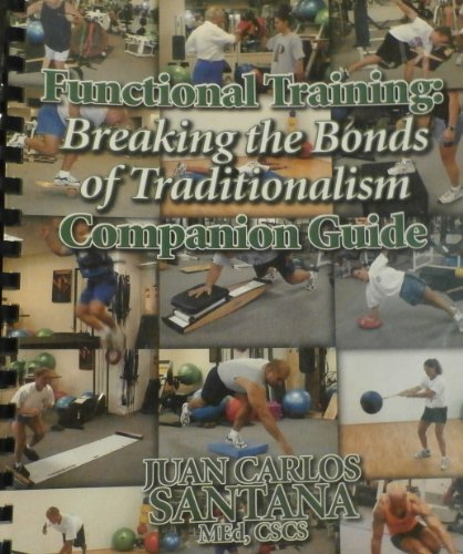 Download Functional Training: Breaking the Bonds of