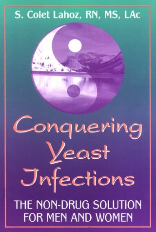 Conquering Yeast Infections: The Non-Drug Solution for Men and Women