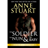 The Soldier, The Nun and The Baby (Anne Stuart's Greatest Hits Book 2)