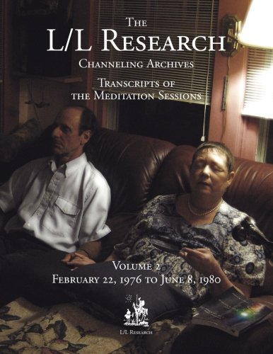 The L/L Research Channeling Archives - Volume 2