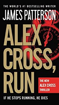 Alex Cross, Run by [Patterson, James]