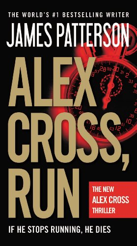 Alex Cross, Run by [Patterson, James]