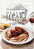 img - for The Stanford University Healthy Heart Cookbook and Life Plan book / textbook / text book