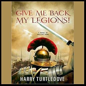 A Novel of Ancient Rome  - Harry Turtledove
