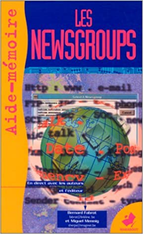Livres gratuits en ligne LES NEWSGROUPS. Aide-mémoire epub pdf