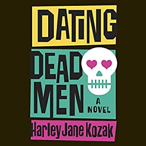 Dating Dead Men Audiobook