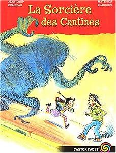 """Afficher """"La sorcière des cantines"""""""