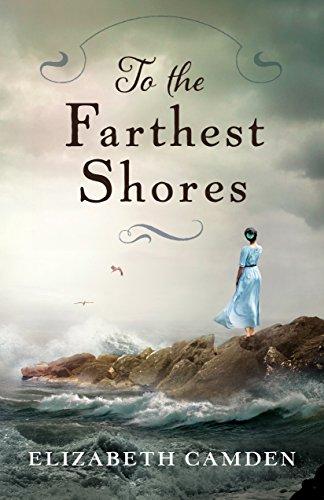 To the Farthest Shores by [Camden, Elizabeth]