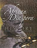 img - for Topics in African Diaspora History book / textbook / text book