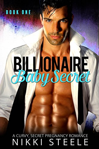 Billionaire Baby Secret Book One: A Curvy, Secret Pregnancy Romance (Karaoke Lights Journey)
