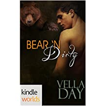 Southern Shifters: Bear 'N Dirty (Kindle Worlds Novella)
