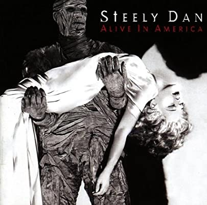 Steely Dan Alive In America Amazon Com Music