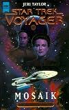 Star Trek, Voyager, Mosaik