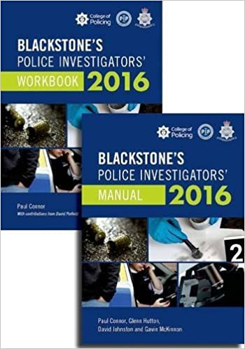 Blackstone's Police Investigators' Manual and Workbook 2016 by Paul Connor (2015-11-05)