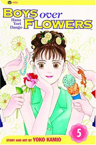 Boys Over Flowers, Vol. 5: Hana Yori -