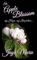 Apple Blossom: my Hope...my Inspiration...
