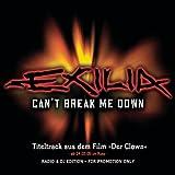 Exilia - Can't Break Me Down