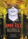 Merrick (The Vampire Chronicles)