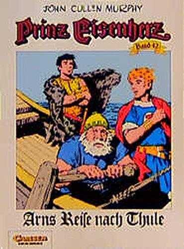 Prinz Eisenherz, Bd.42, Arns Reise nach Thule Taschenbuch – 1995 Murphy Carlsen 3551715424 MAK_GD_9783551715425