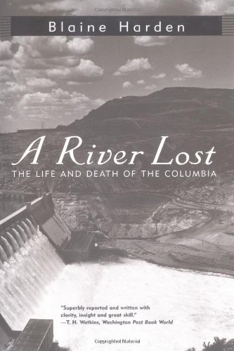 Download A River Lost: The Life and Death of the Columbia pdf epub