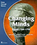 img - for Changing Minds Britain 1500-1750 Pupil's Book (Think Through History) book / textbook / text book