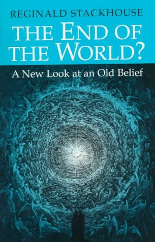 The End of the World?: A New Look at an Old Belief