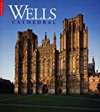 Wells Cathedral, Richard Lewis and Robert Dunning, 1857593707