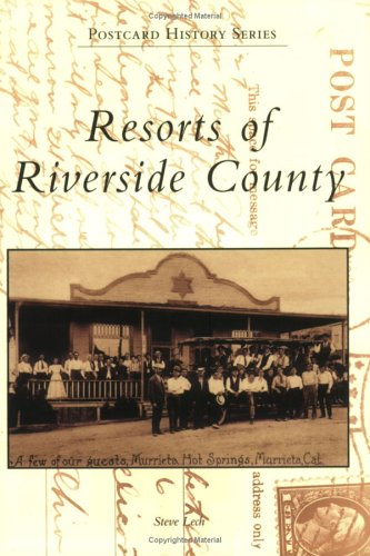 (Resorts of Riverside County   (CA)  (Postcard History Series))