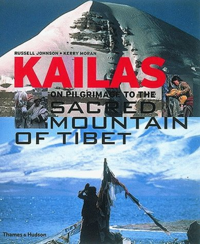 Kailas: On Pilgrimage to the Sacred M