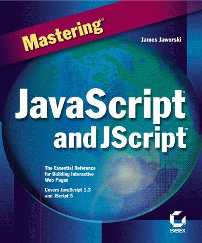 Mastering JavaScript and JScript