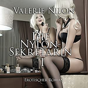 Die Nylon-Sekretärin Hörbuch