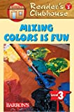 Mixing Colors Is Fun, Stacy Chambers, 0764137298