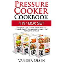 Pressure Cooker Cookbook: 370 Quick, Easy, and Healthy Pressure Cooker Recipes for Amazingly Tasty and Nourishing Meals (Pressure Cooker, Eletric Pressure Cooker Cookbook)