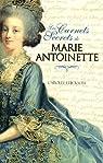 Les Carnets Secrets de Marie-Antoinette par Erickson