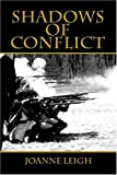 Shadows of Conflict, Joanne Leigh, 1413737609